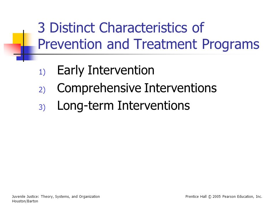 3 Distinct Characteristics of Prevention and Treatment Programs