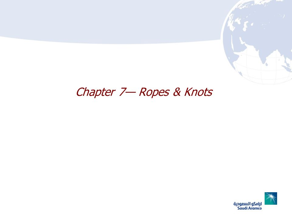Chapter 7— Ropes & Knots
