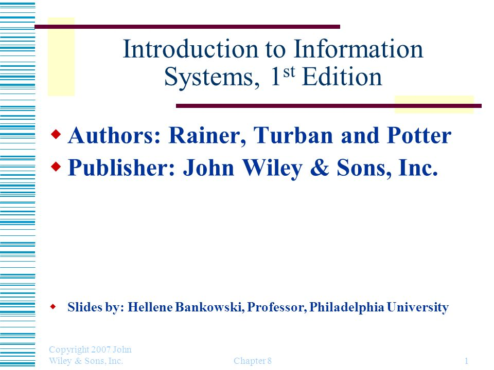 Introduction to Information Systems, 1st Edition