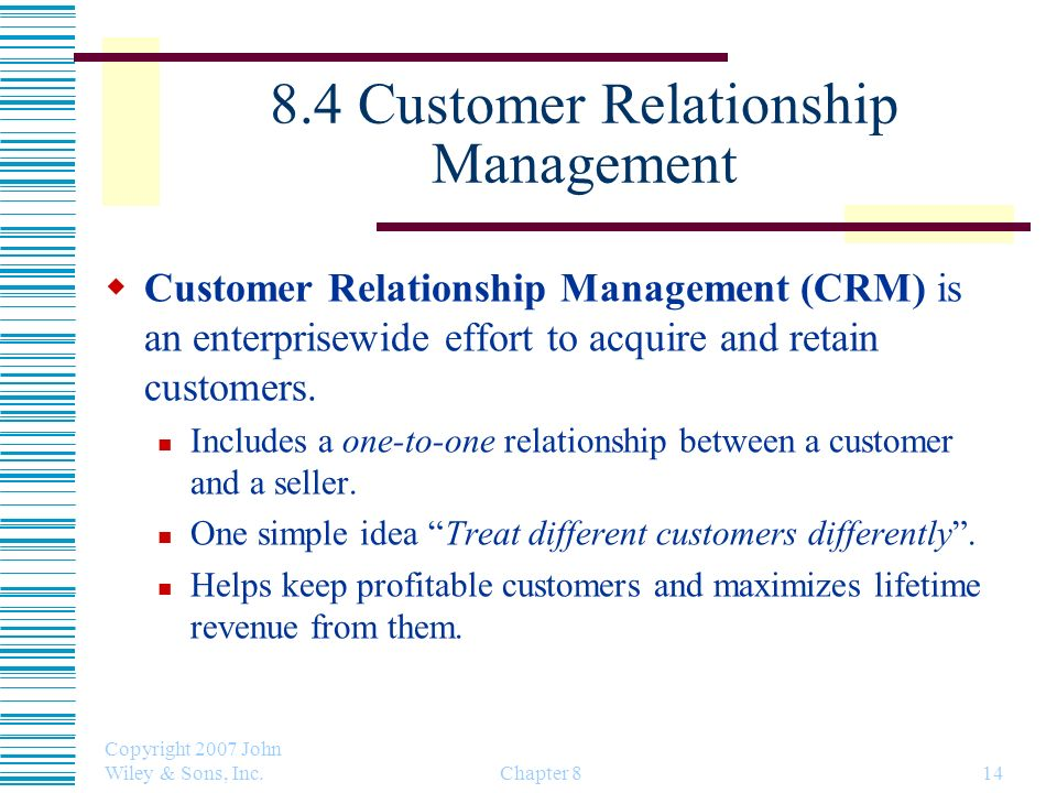 8.4 Customer Relationship Management