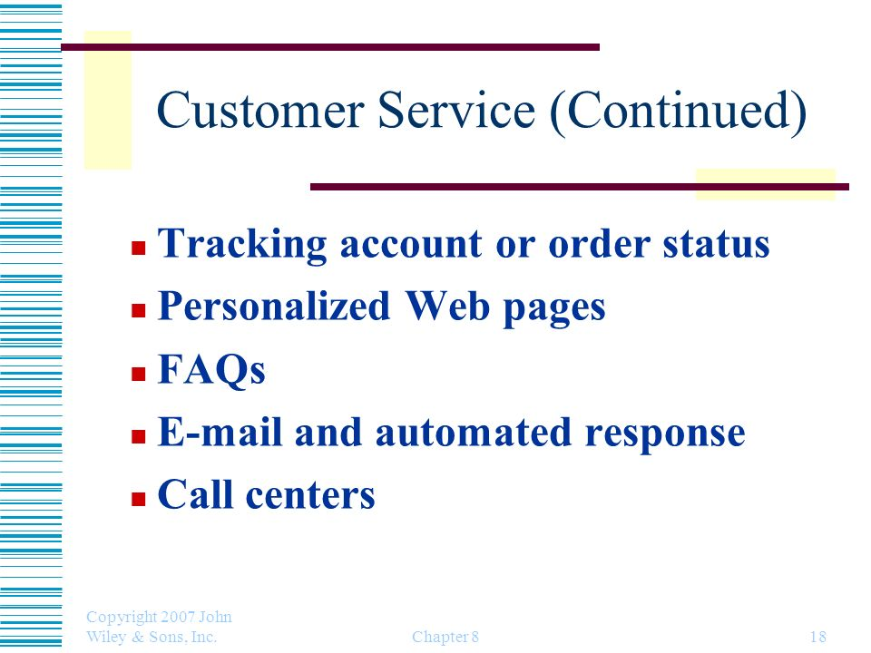 Customer Service (Continued)