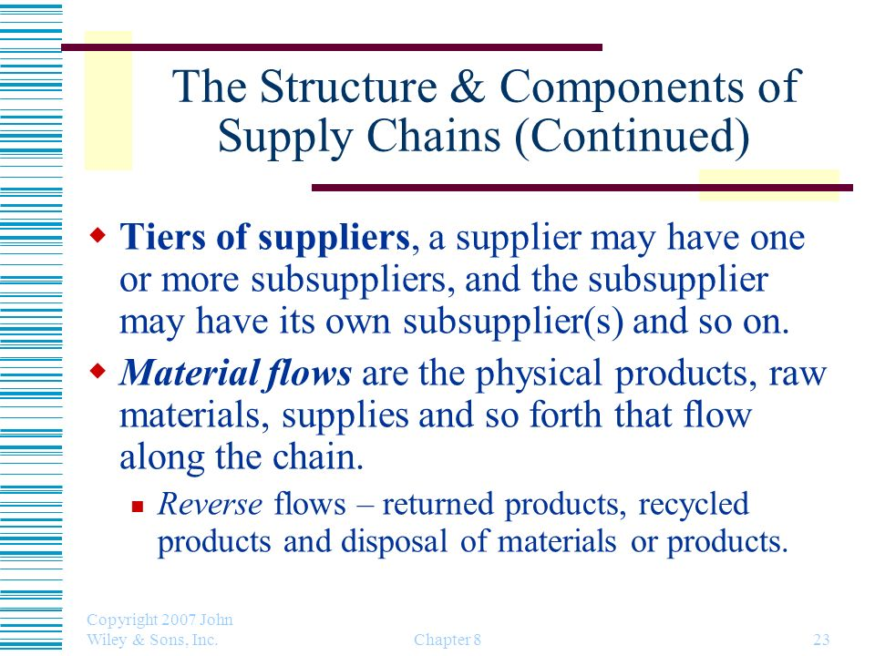 The Structure & Components of Supply Chains (Continued)