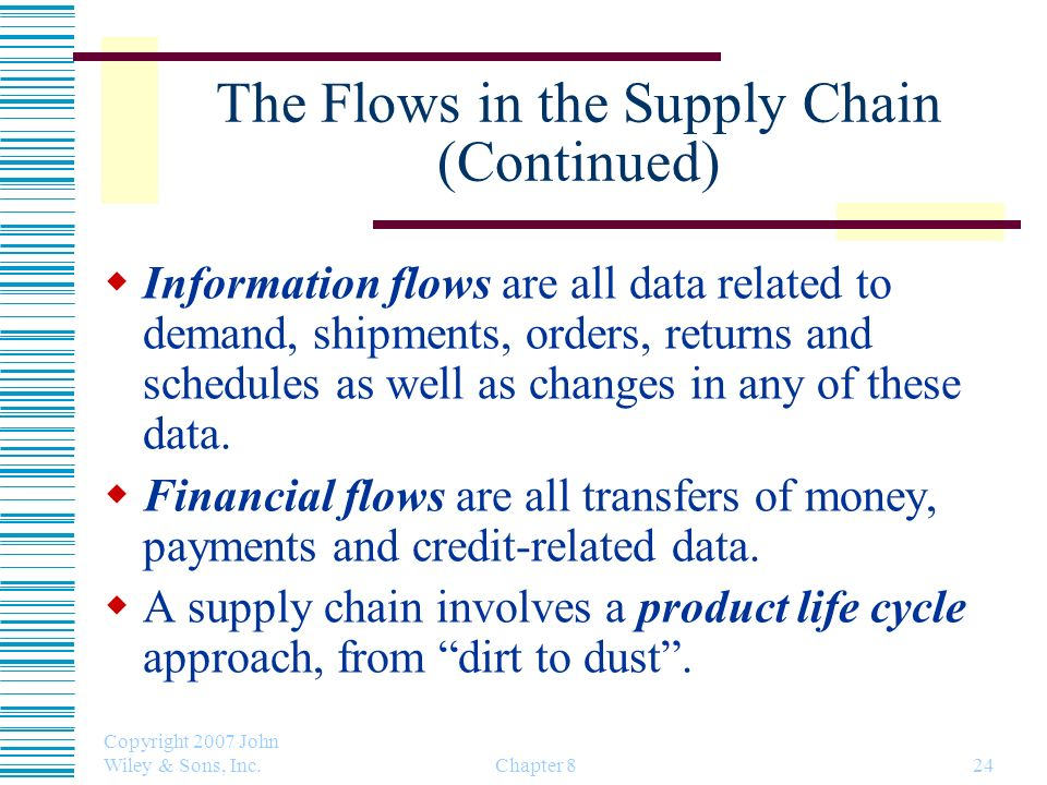 The Flows in the Supply Chain (Continued)