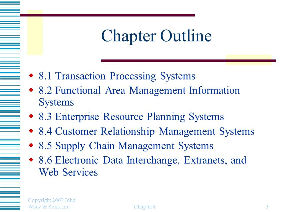 Chapter Outline 8.1 Transaction Processing Systems