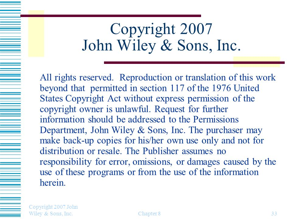 Copyright 2007 John Wiley & Sons, Inc.