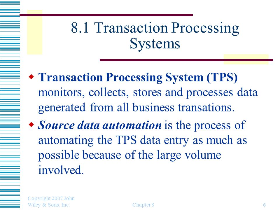 8.1 Transaction Processing Systems