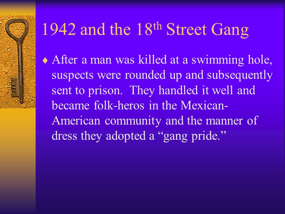 1942 and the 18th Street Gang
