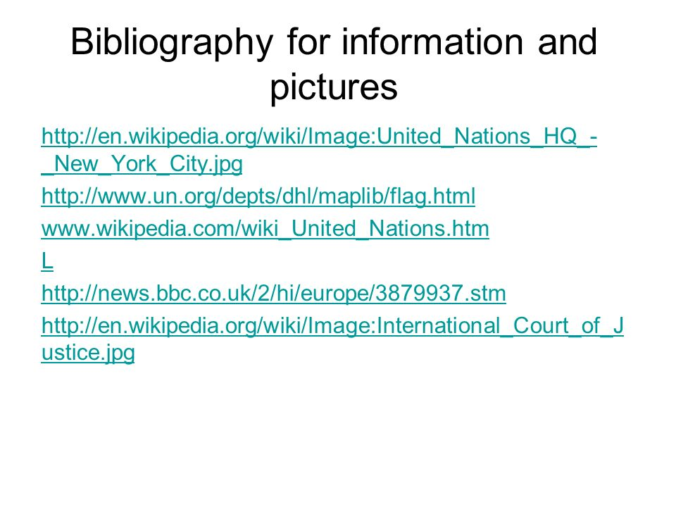 Bibliography for information and pictures