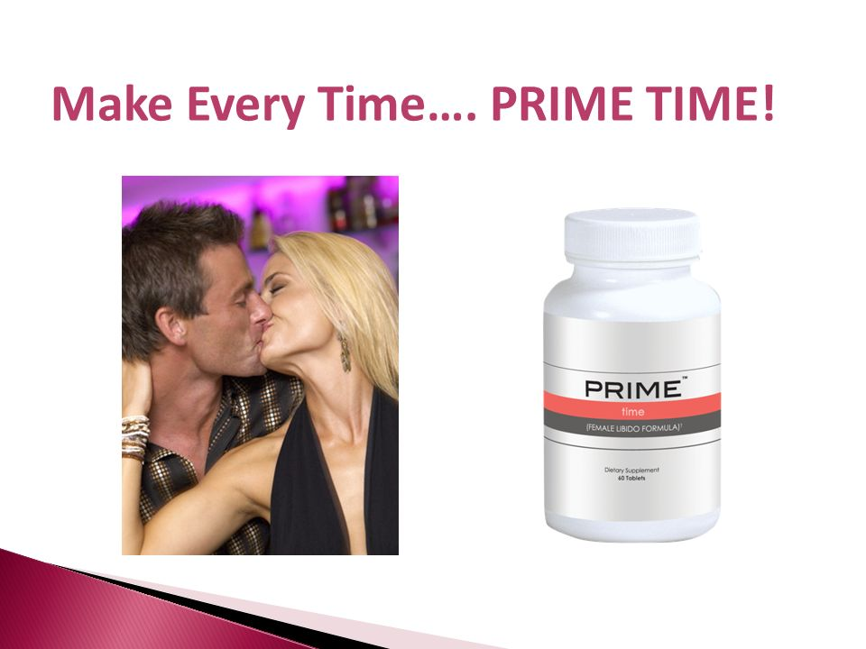 Make Every Time…. PRIME TIME!