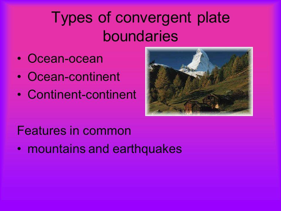 Types of convergent plate boundaries