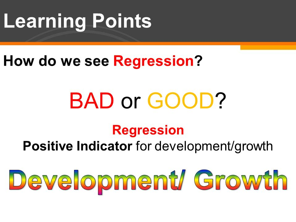 Positive Indicator for development/growth