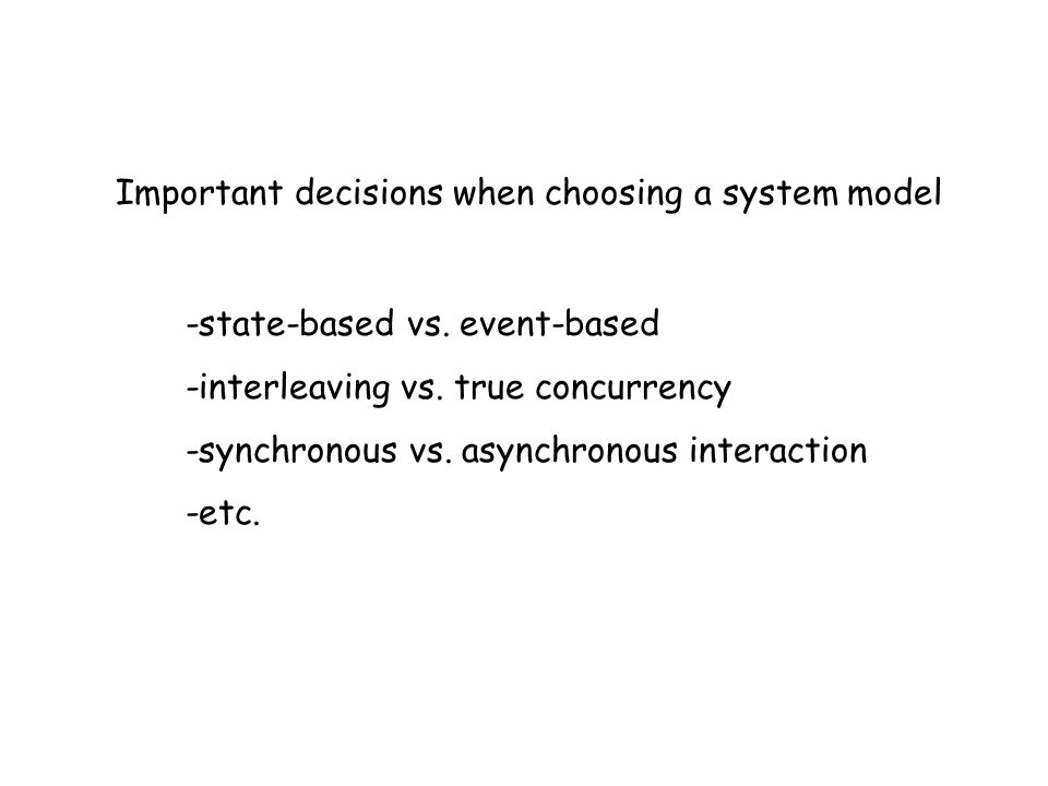 Important decisions when choosing a system model