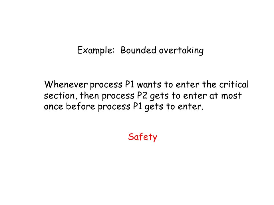 Example: Bounded overtaking