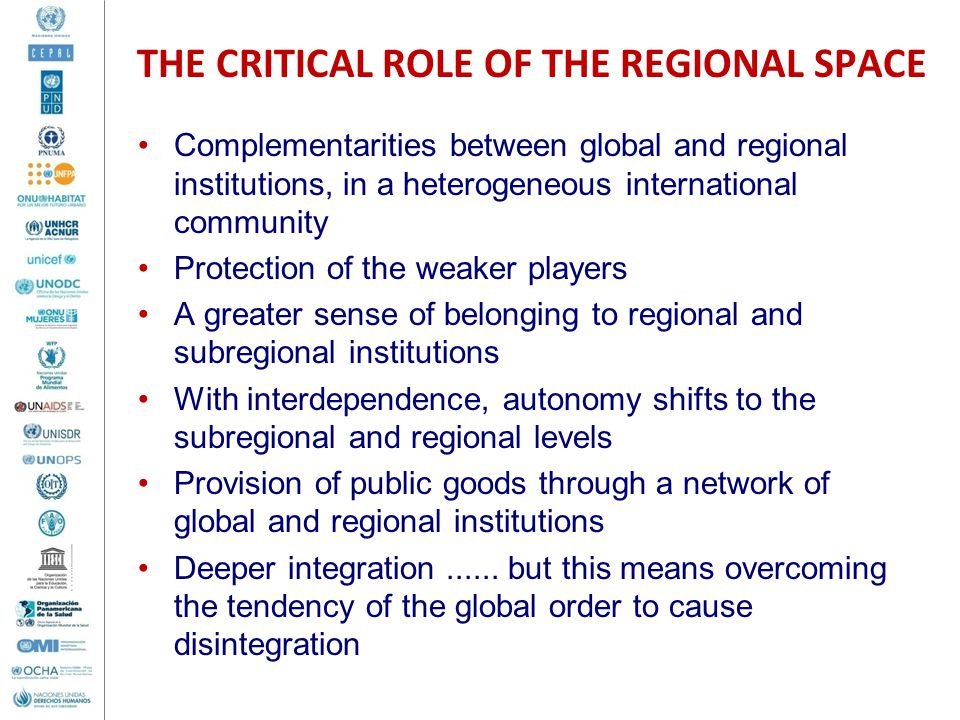 THE CRITICAL ROLE OF THE REGIONAL SPACE