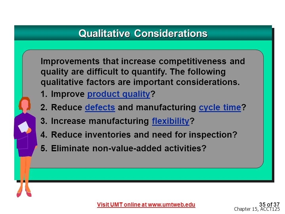 Qualitative Considerations