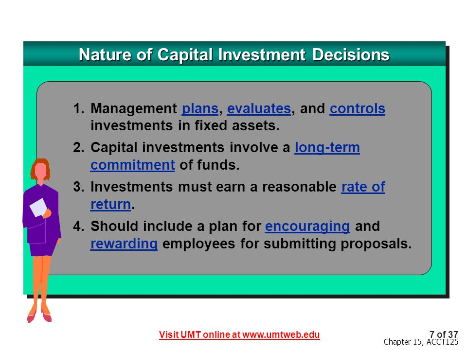 Nature of Capital Investment Decisions