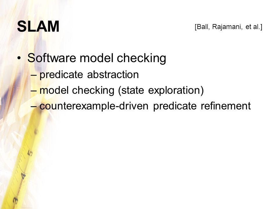 SLAM Software model checking predicate abstraction