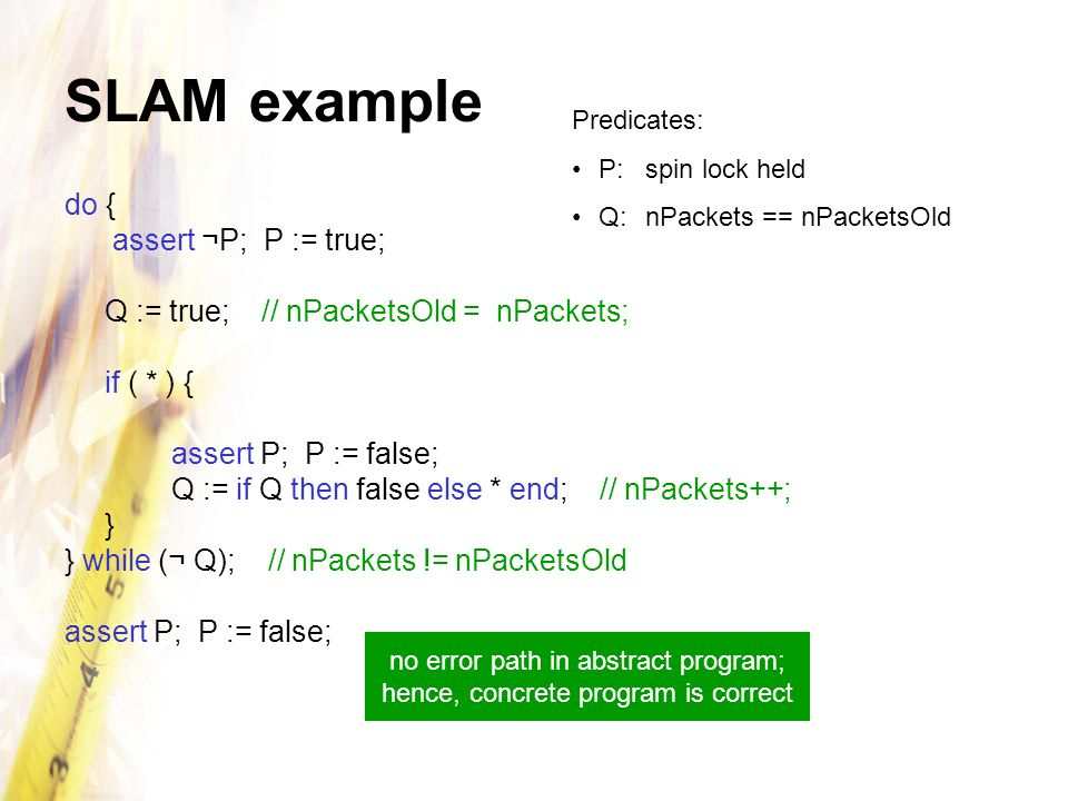 no error path in abstract program; hence, concrete program is correct