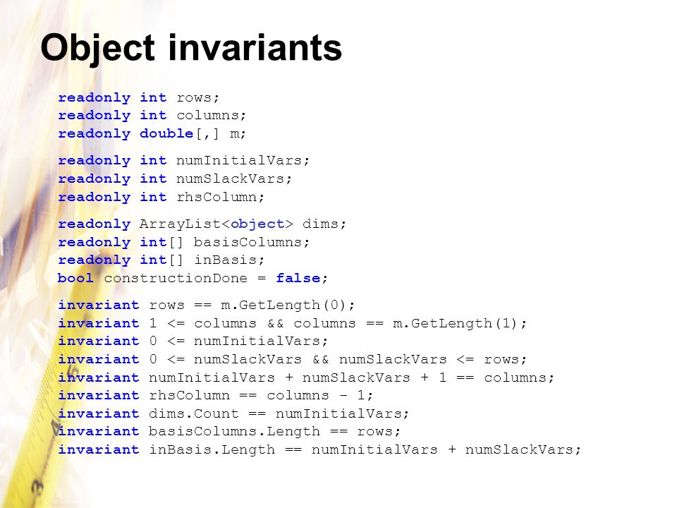 Object invariants readonly int rows; readonly int columns; readonly double[,] m;