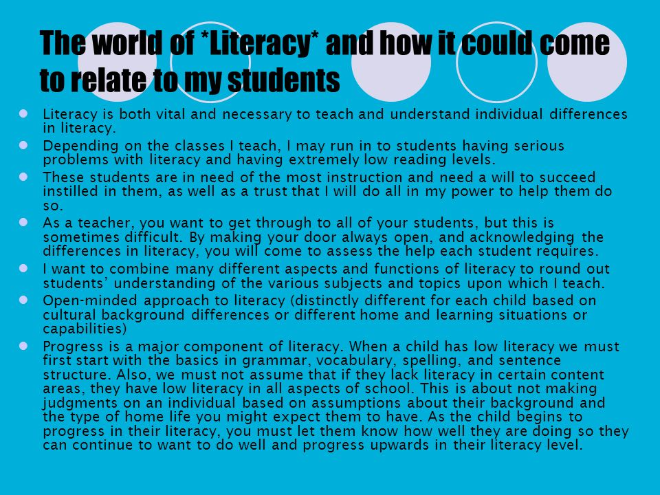 The world of *Literacy* and how it could come to relate to my students