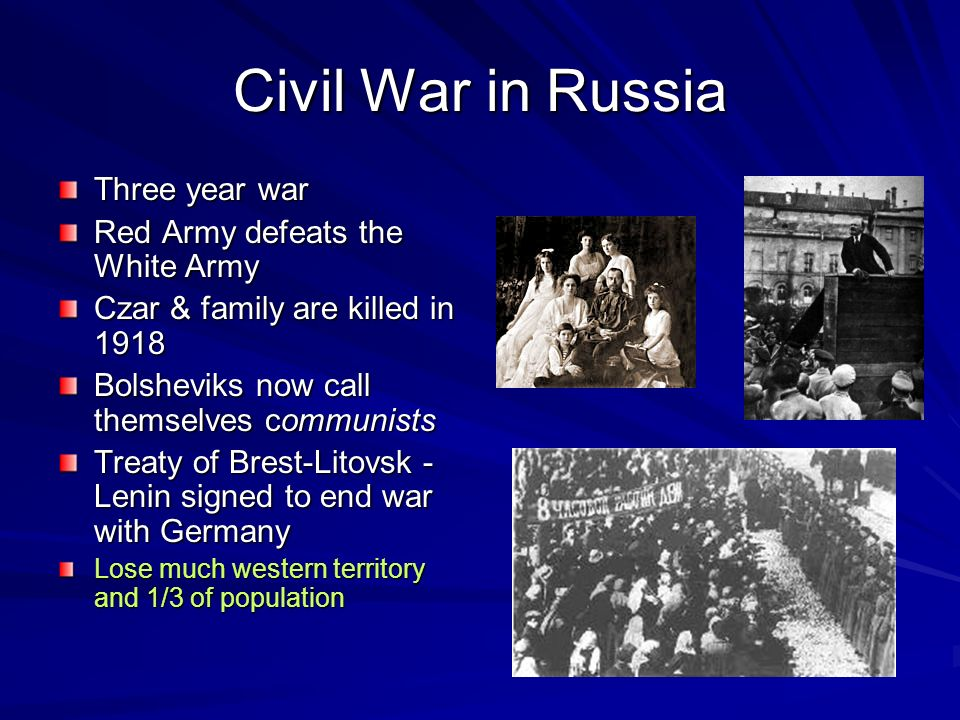 Civil War in Russia Three year war Red Army defeats the White Army