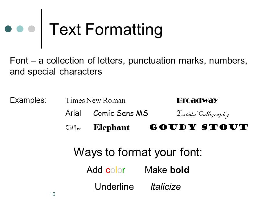 Ways to format your font: