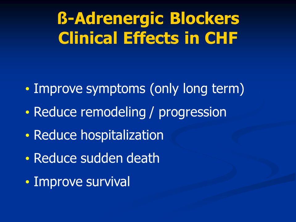 ß-Adrenergic Blockers Clinical Effects in CHF