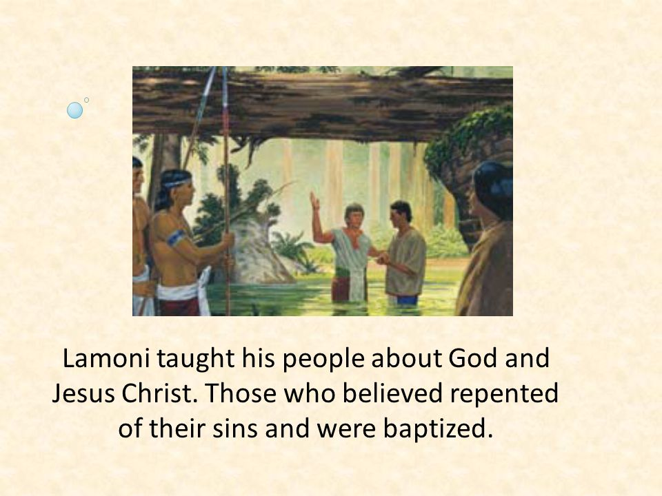 Lamoni taught his people about God and Jesus Christ