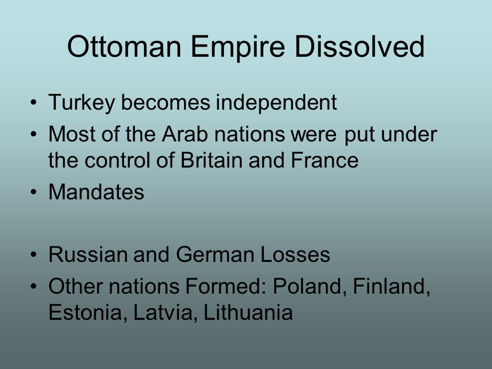 Ottoman Empire Dissolved