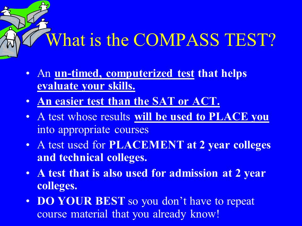 What is the COMPASS TEST