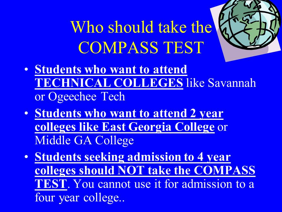 Who should take the COMPASS TEST