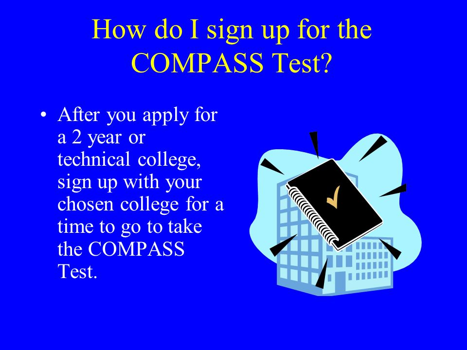How do I sign up for the COMPASS Test