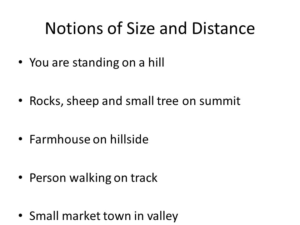 Notions of Size and Distance