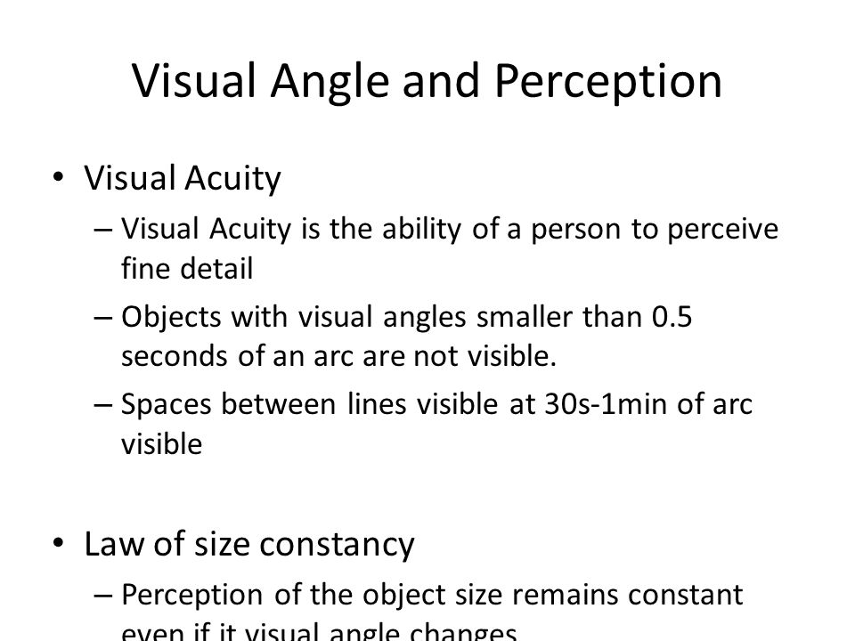 Visual Angle and Perception