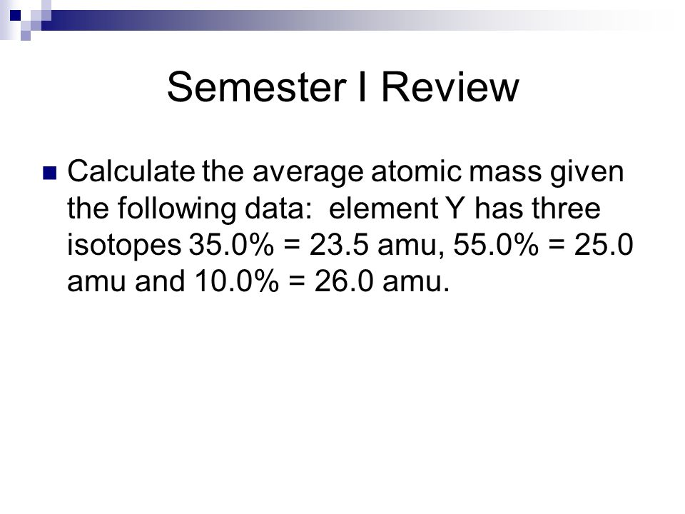 Semester I Review