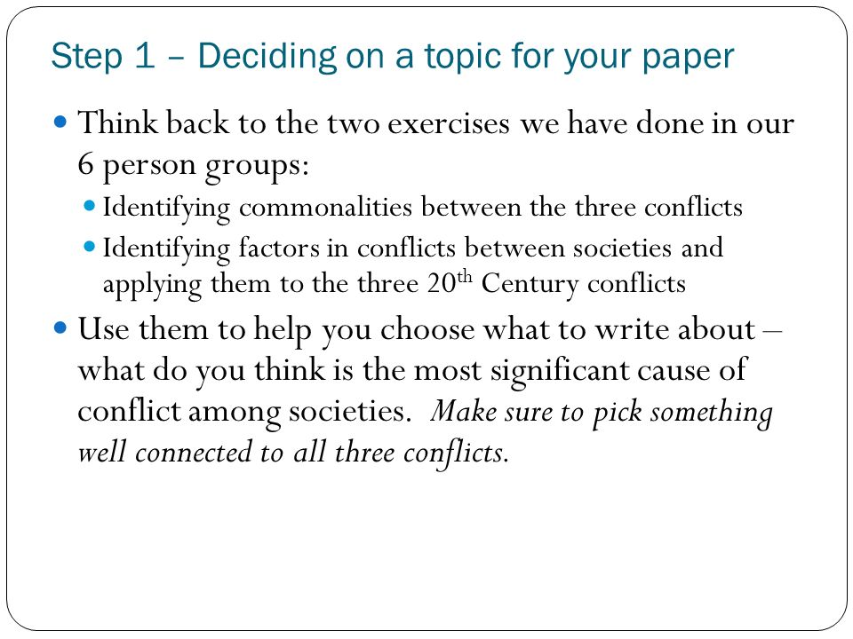 Step 1 – Deciding on a topic for your paper