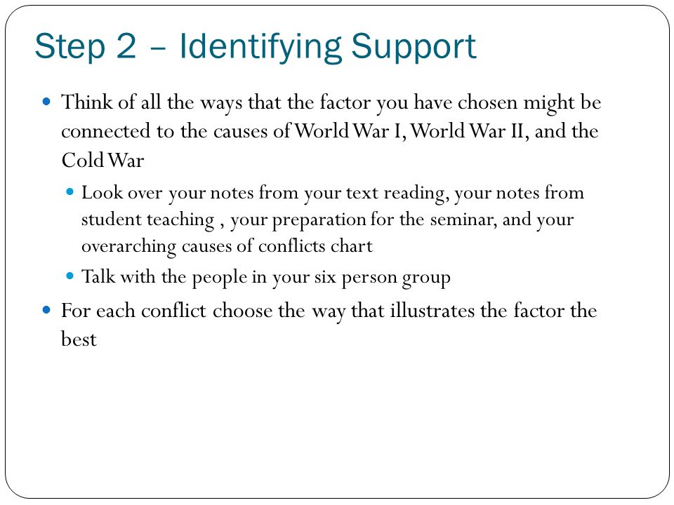 Step 2 – Identifying Support