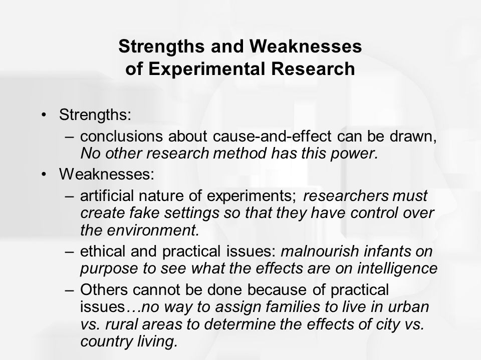 Strengths and Weaknesses of Experimental Research