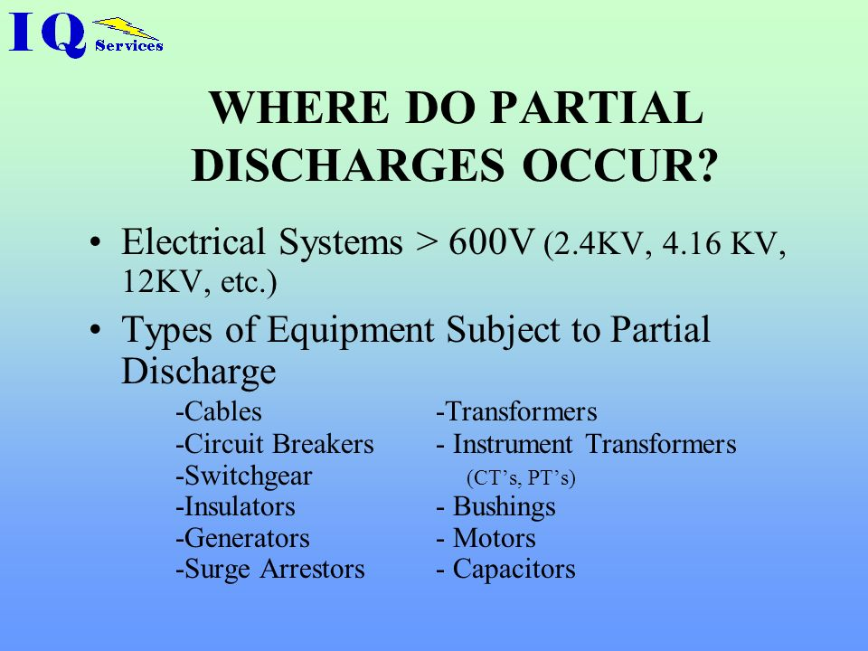 WHERE DO PARTIAL DISCHARGES OCCUR
