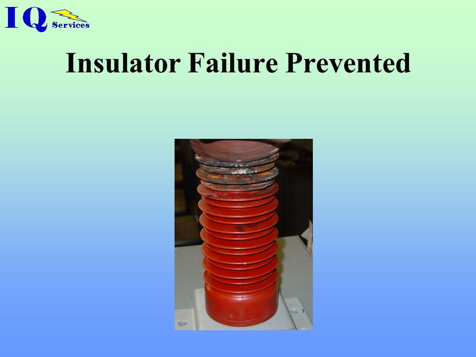 Insulator Failure Prevented