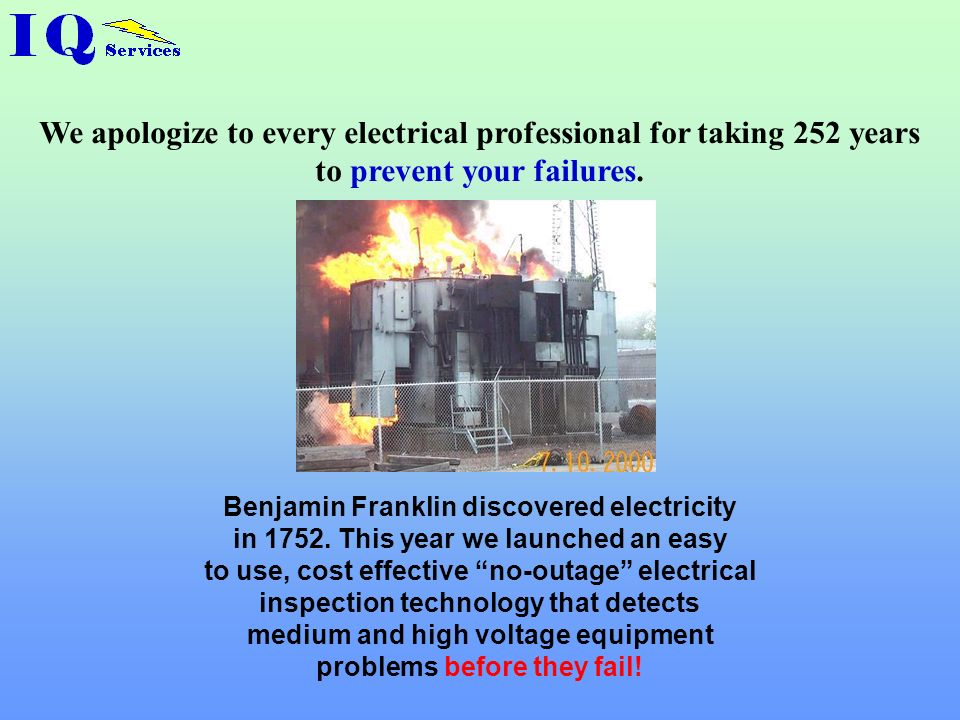 We apologize to every electrical professional for taking 252 years