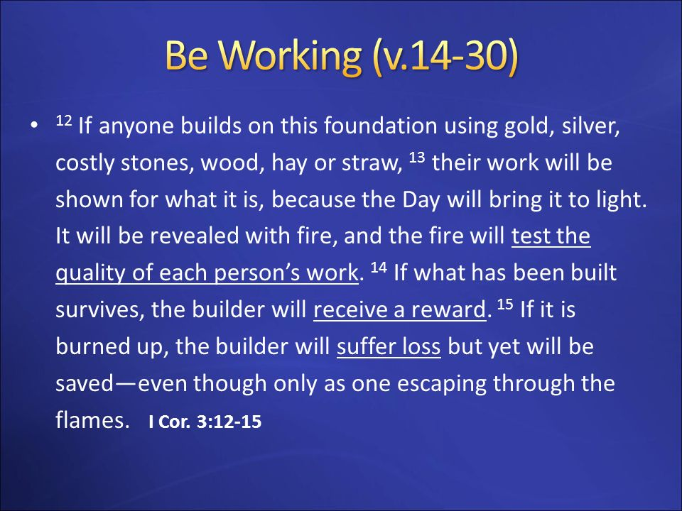 Be Working (v.14-30)