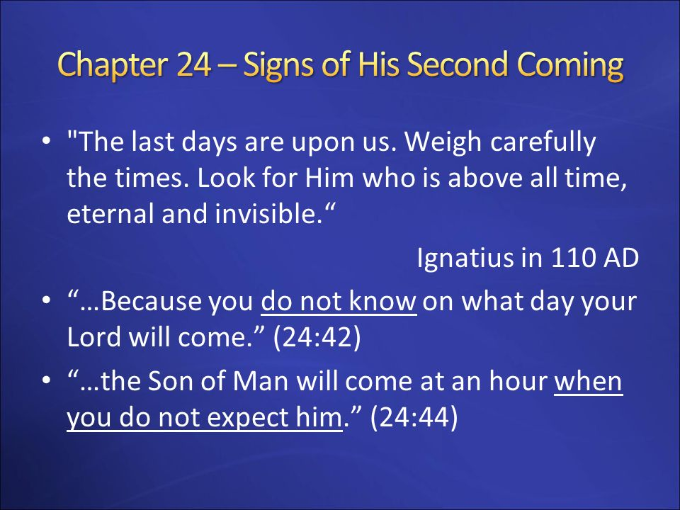 Chapter 24 – Signs of His Second Coming