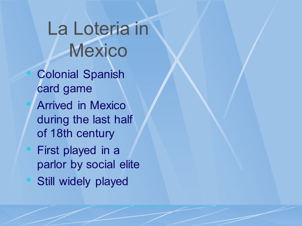 La Loteria in Mexico Colonial Spanish card game