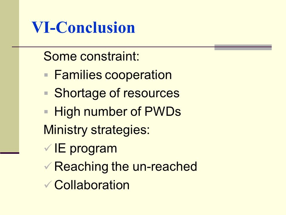 VI-Conclusion Some constraint: Families cooperation