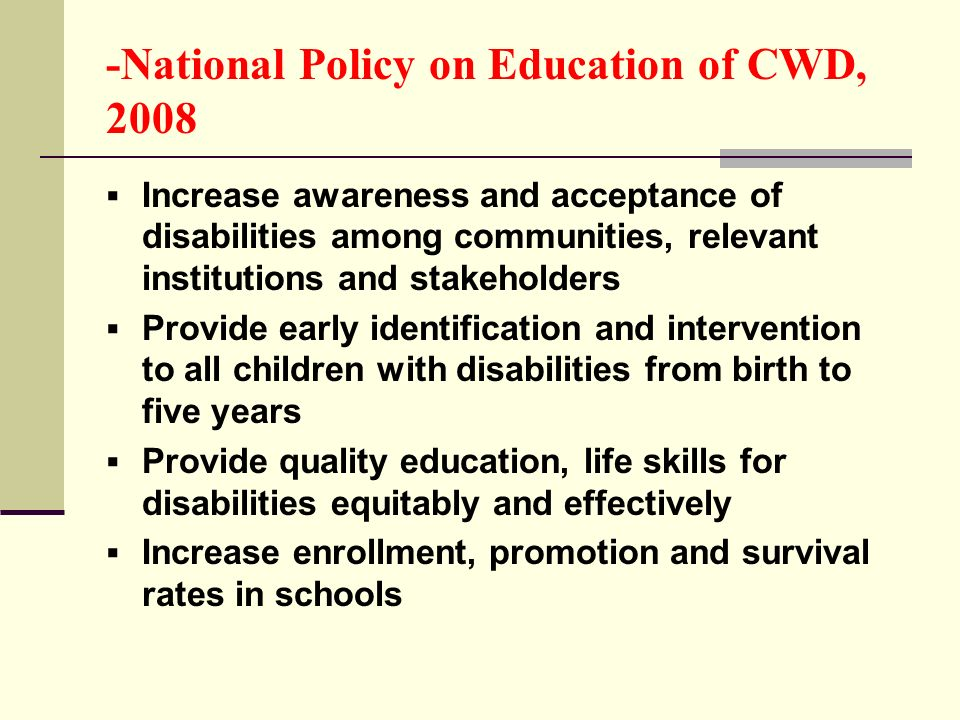 -National Policy on Education of CWD, 2008