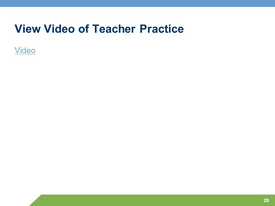 View Video of Teacher Practice