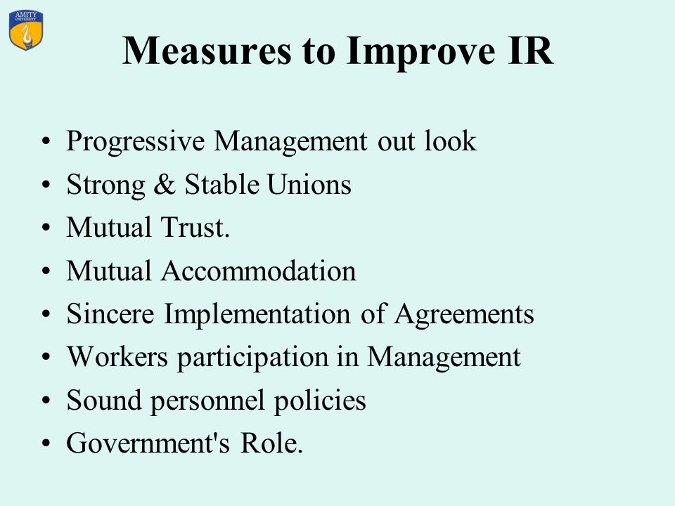 Measures to Improve IR Progressive Management out look