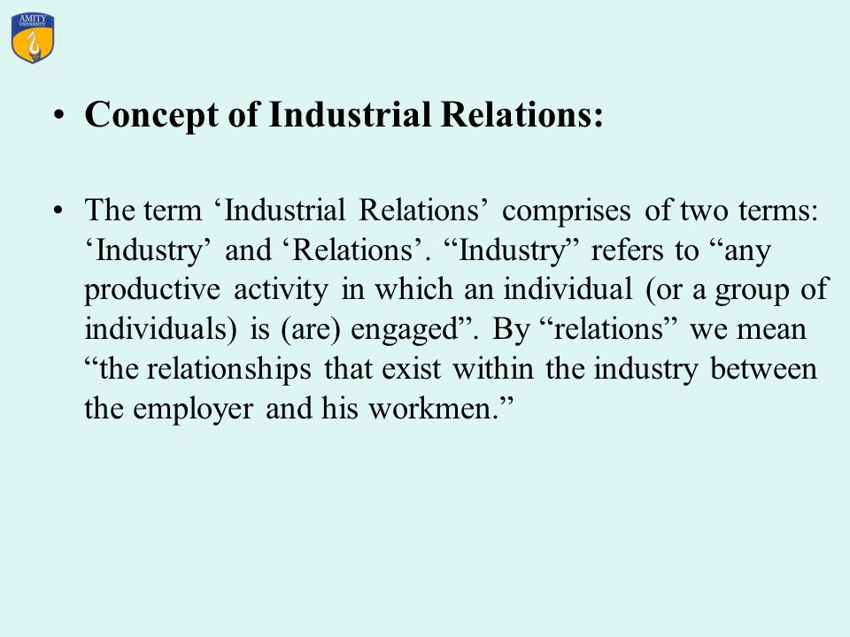 Concept of Industrial Relations: