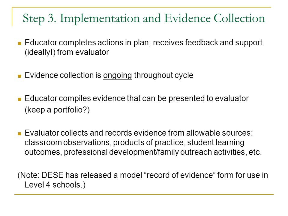 Step 3. Implementation and Evidence Collection